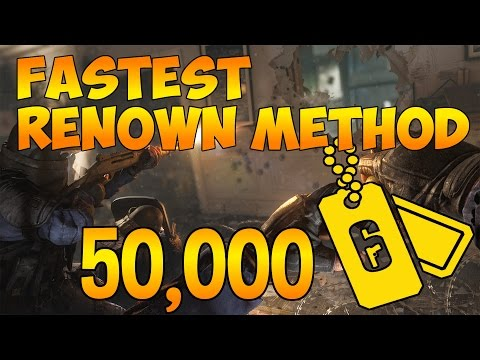 FASTEST WAY TO EARN RENOWN IN RAINBOW SIX SIEGE