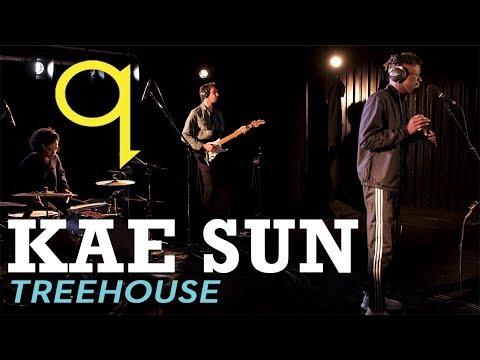 Kae Sun - Treehouse (LIVE)