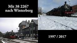 Mit 38 2267 nach Winterberg - 1997 & 2017 - Schnee, Dampf & Erinnerungen
