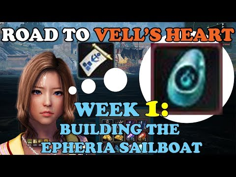 BDO - Road To Vell's Heart Week 1: Building The Epheria Sailboat