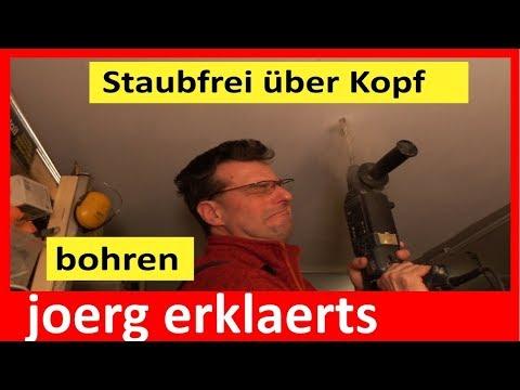 Überkopf Bohren ohne Staub Staubschutzkappe Bohrhammer im Einsatz  Tutorial Nr.171