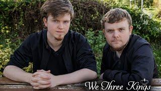 We Three Kings - It