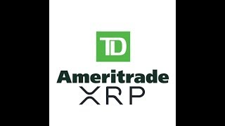 TD Ameritrade Exploring Ripple XRP For Trading On Their Platform