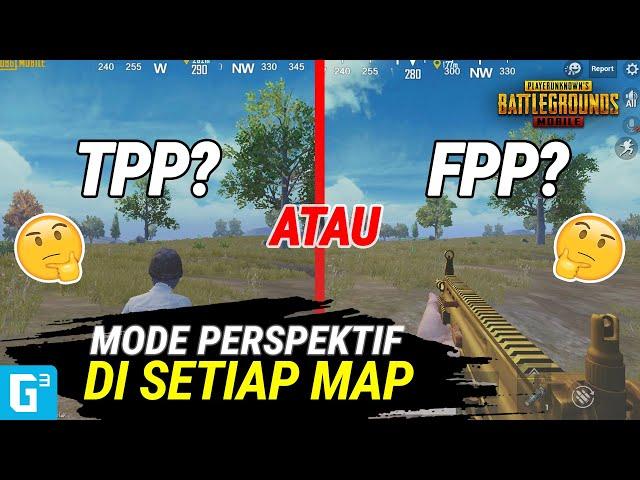 MODE PERSPEKTIF YANG COCOK DI SETIAP MAP PUBG MOBILE!