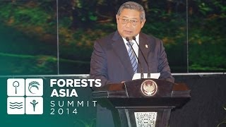 Forests Asia Summit 2014 - Susilo Bambang Yudhoyono, Day 1 Opening Address