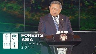 Forests Asia Summit 2014 - Susilo Bambang Yudhoyono, Day 1 Opening Address