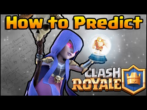 Clash Royale - How to Predict (High Level Strategy)
