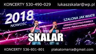 Skalar-Szalona jak wiatr (NOWOŚĆ 2018)