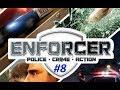 Enforcer: Police Crime Action 8 - Back at it!