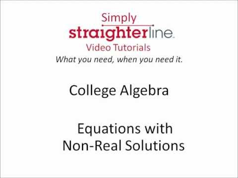 How to Solve Equations with Non-Real Solutions - College Algebra Tips