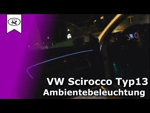 VW Scirocco Ambientebeleuchtung Nachrüsten | Retrofitting ambiance lighting | VitjaWolf  | Tutorial