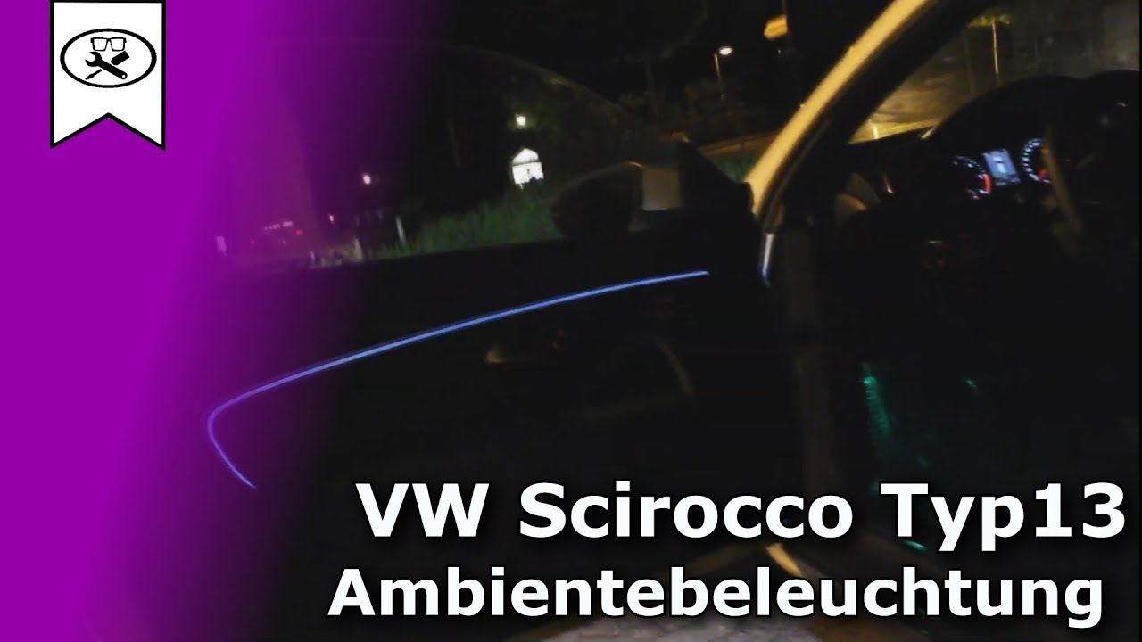 vw scirocco ambientebeleuchtung nachr sten retrofitting. Black Bedroom Furniture Sets. Home Design Ideas