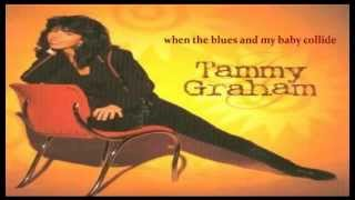 tammy graham when the blues and my baby collide 1996