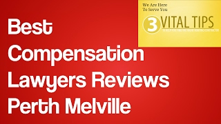 Best Compensation Lawyers Reviews Perth Melville   Workers Compensation Lawyers Perth