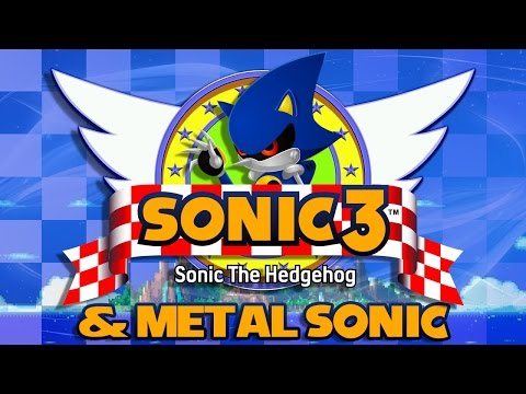 Sonic 3 \u0026 Metal Sonic - Walkthrough