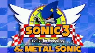 Sonic 3 & Metal Sonic - Walkthrough