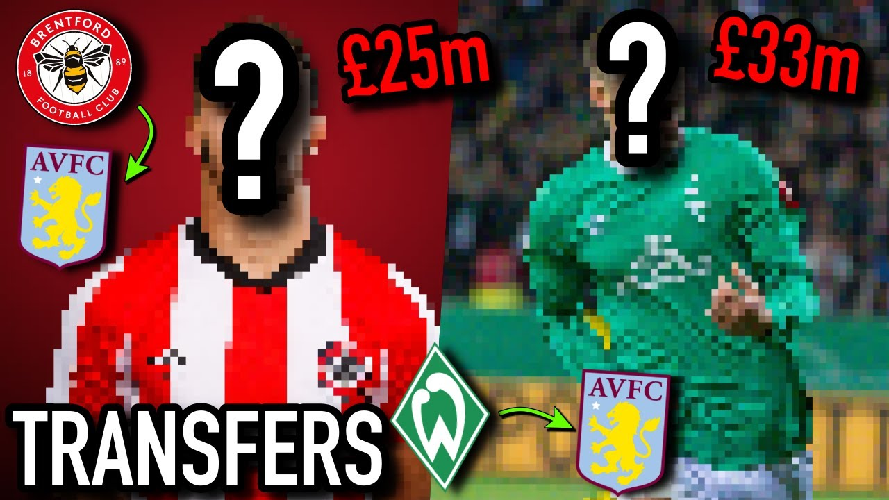 BENRAHMA AND WATKINS FOR £50M?! | WHO SHOULD ASTON VILLA SIGN THIS SUMMER?