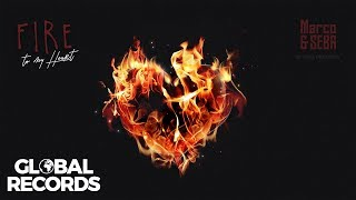 Marco & Seba - Fire To My Heart ❤️ | Official Single