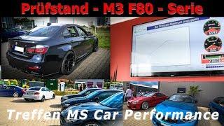 Streuen die wirklich nach oben? ׀ Prüfstand BMW M3 F80 - Serie ׀ Treffen MS Car Performance