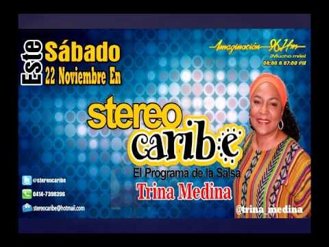 STEREO CARIBE ENTREVISTA A TRINA MEDINA 22112014