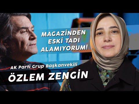 """ÖZLEM ZENGİN """"SİYASET HAYATIMIN YÜZDE YÜZÜ!"""""""
