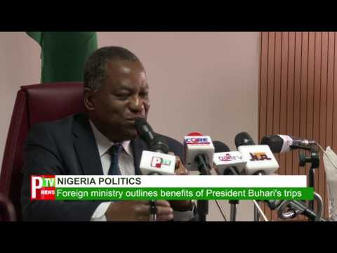 Foreign affairs ministry justifies President Buhari`s many overseas trip