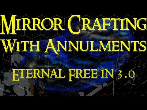 """Making Mirror Gear in 3.0 with Annulment Orbs ~ """"Eternal Free"""" Until last Affix(sometimes)"""