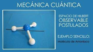 Espacio de Hilbert y Observable en Mecánica Cuántica: ejemplo sencillo