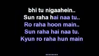 SUN RAHA HAI NA TU - AASHIQUI 2 KARAOKE ( HINDI KARAOKE SONGS)