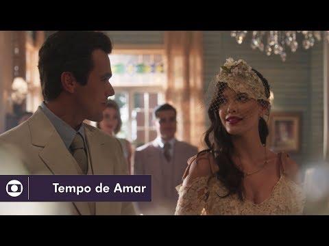 Tempo de Amar: capítulo 110 da novela, sexta, 2 de fevereiro, na Globo