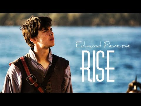 Edmund Pevensie    Rise