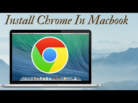 How To Install Google Chrome In Macbook Pro Mac OS