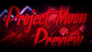 Project Moon Preview #1
