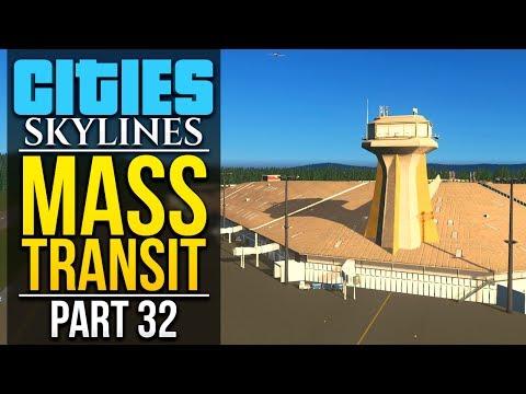 Cities: Skylines Mass Transit | PART 32 | GOING INTERNATIONAL