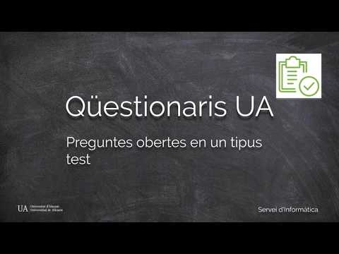Preguntes obertes en tipus test / Preguntas abiertas en tipo test
