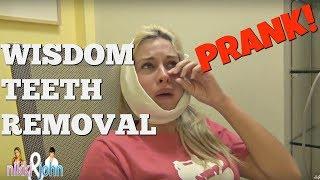 WISDOM TEETH REMOVAL PRANK - Top Boyfriend and Girlfriend Pranks