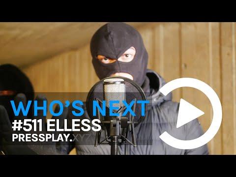 #511 Elless - Who's Next? [S1.E6] (Prod. LuiSantana X Ghosty) | Pressplay
