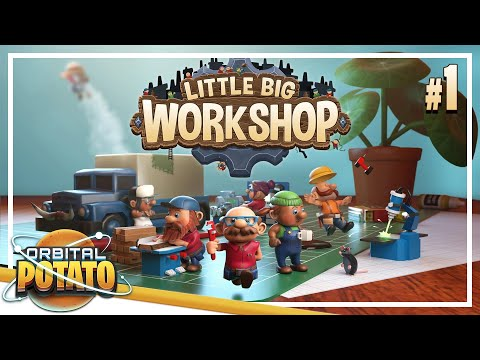 Humble Beginnings - Little Big Workshop - Strategy Process Management Game - Episode #1