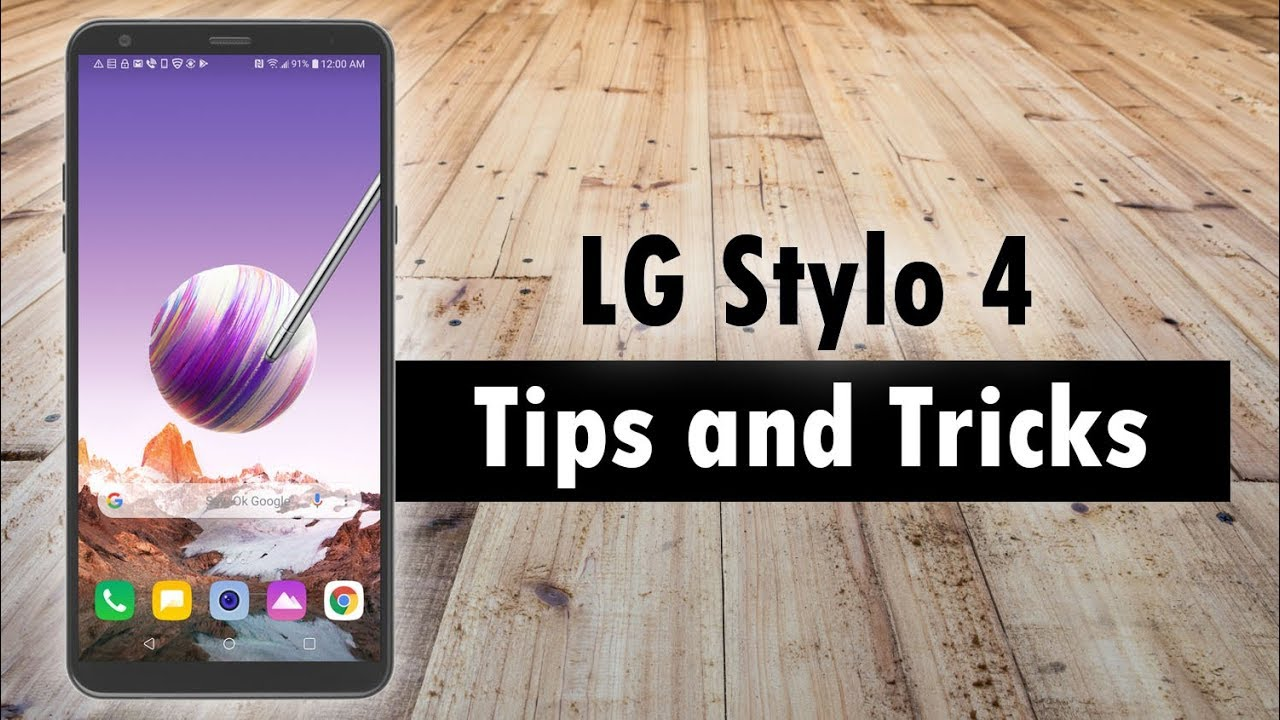 LG Stylo 4 Tips and Tricks