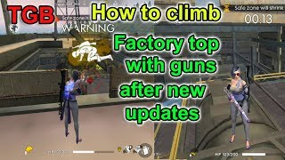 Free fire how to climb factory top with guns | Free fire tricks tamil | TGB