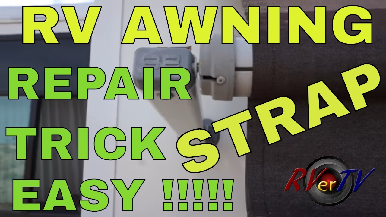 RV Window Awning Strap Replacement California Weather RVerTV