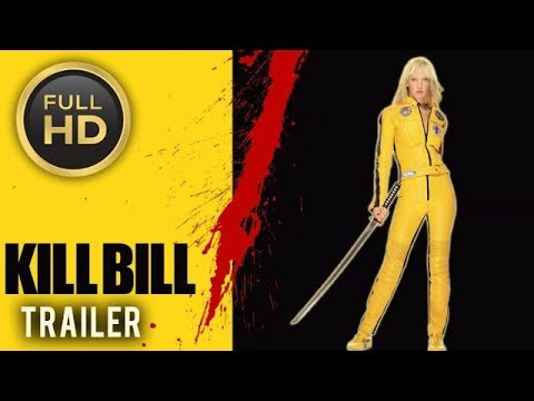 🎥 KILL BILL: VOL 1 2003  Full Movie Trailer in Full HD  1080p