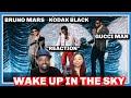 Gucci Mane  Bruno Mars  Kodak Black   Wake Up in The Sky    REACTION MP3