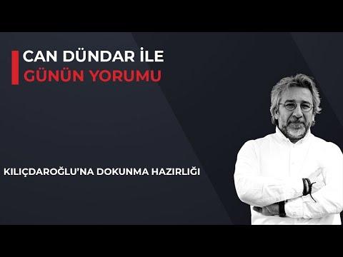 Can Dündar ile Günün Yorumu - Kılıçdaroğlu'na dokunma hazırlığı