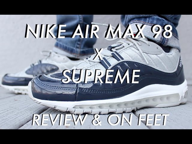 Nike Air Max 98 X Supreme Review On Feet Youtube