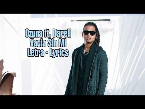 Ozuna - Vacia Sin Mi ; new song Ozuna 2019 Darell, Domilovi Letra lyrics