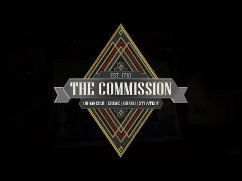 DGA Plays: The Commission: Organized Crime Grand Strategy (Ep. 1)