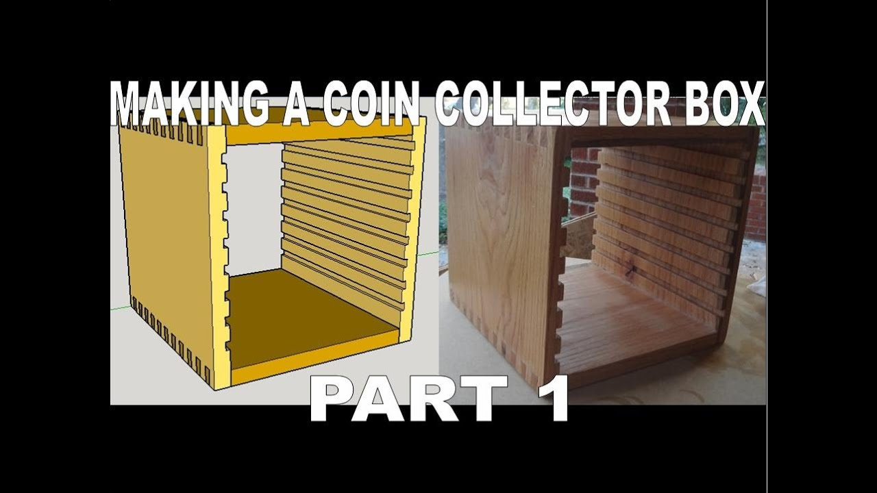 Making A Box Using Dovetails With Trays For Collector