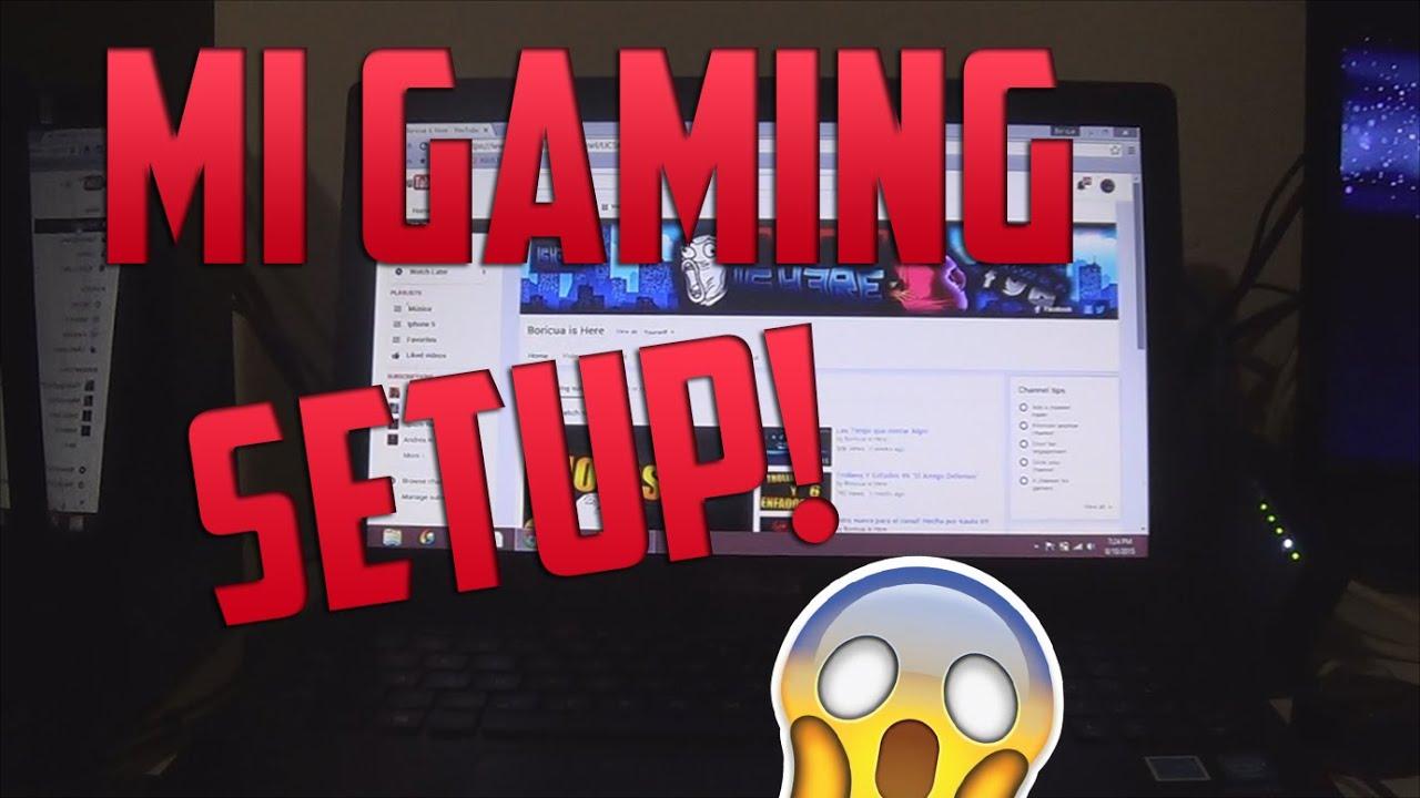 Especial 1,000 SUBS!! Mi Gaming Setup - YouTube - photo#7