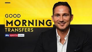 Will Frank Lampard achieve success as Chelsea manager? | Good Morning Transfers